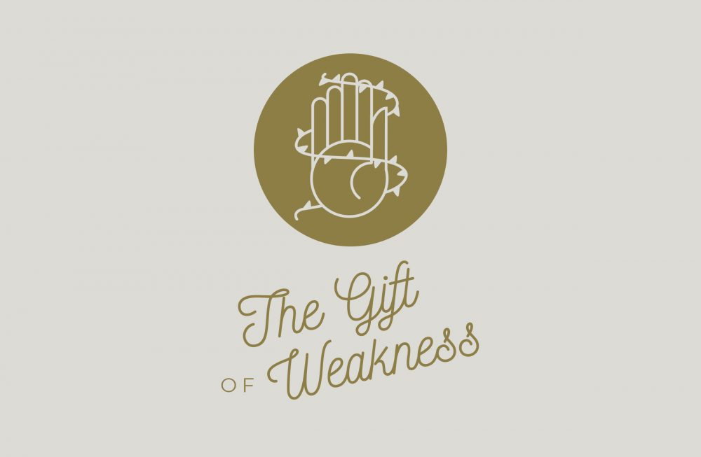 The Gift of Weakness Image